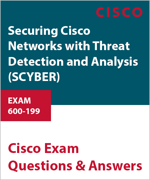 600-199-securing-cisco-networks-with-threat-detection-and-analysis-scyber